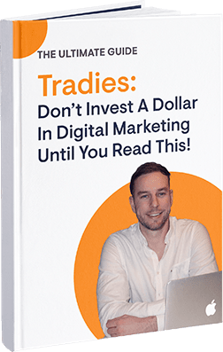 Tradies Dont Invest a Dollar in Digital Marketing Until You Read This